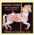 2000 Painted Ponies carousel calendar